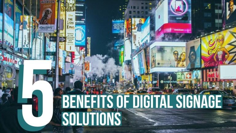 5 lợi ích của giải pháp digital signage