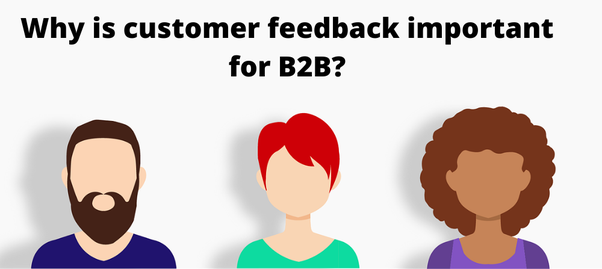 phản hồi khách hàng đối với doanh nghiệp b2b